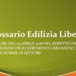 Entrato in vigore il GLOSSARIO DELL'EDILIZIA LIBERA