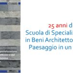 25 anni di Scuola di Specializzazione in Beni Architettonici e del Paesaggio in un volume