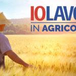 """""""Io lavoro in agricoltura"""": reclutamento dalla Regione Piemonte"""