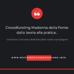 Crowdfunding Madonna della Fonte: dalla teoria alla pratica