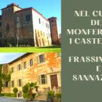 Nel cuore del Monferrato: i castelli di Frassinello e Sannazzaro