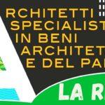 La #RETE degli architetti specialisti in beni architettonici e del paesaggio