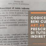 Codice dei Beni Culturali: art. 45 prescrizioni di tutela indiretta