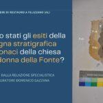 Gli esiti della campagna stratigrafica nella chiesa di Madonna della Fonte