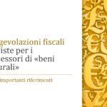 """Le agevolazioni fiscali a favore dei proprietari di """"beni culturali"""""""