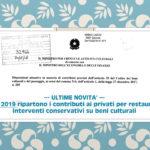 Dal 2019 ripartono i contributi ai privati per restauri e interventi conservativi su beni culturali