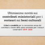 Ultimissime novità sui contributi ministeriali per i restauri sui beni culturali – 2019/2020