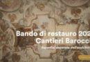 Cantieri barocchi 2020: un bando per il restauro delle superfici decorate