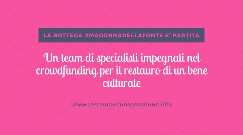 restauroeconservazione-specialisti-crowdfunding-Madonna-della-Fonte