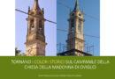 Tornano i colori storici sul campanile della Chiesa della Madonna di Oviglio