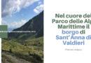 Nel cuore del Parco delle Alpi Marittime il borgo di Sant'Anna di Valdieri