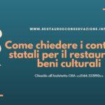 Come chiedere i contributi statali per il restauro dei beni culturali