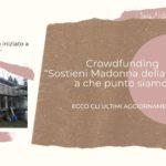"""Crowdfunding """"Sostieni Madonna della Fonte"""": a che punto siamo?"""
