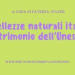 Le bellezze naturali italiane patrimonio dell'Unesco