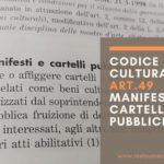 Codice dei Beni Culturali: art. 49 manifesti e cartelli pubblicitari