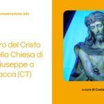 Il restauro del Cristo ligneo nella Chiesa di San Giuseppe a Ramacca (CT)