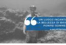 """Un luogo incantato: la bellezza di Baia """"la Pompei sommersa"""""""